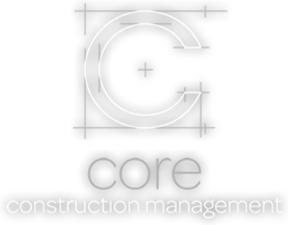 Welcome to Core Construction Management